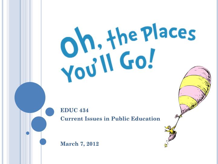 educ 434 current issues in public education march 7 2012 n.