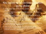 key issues to be considered before going global