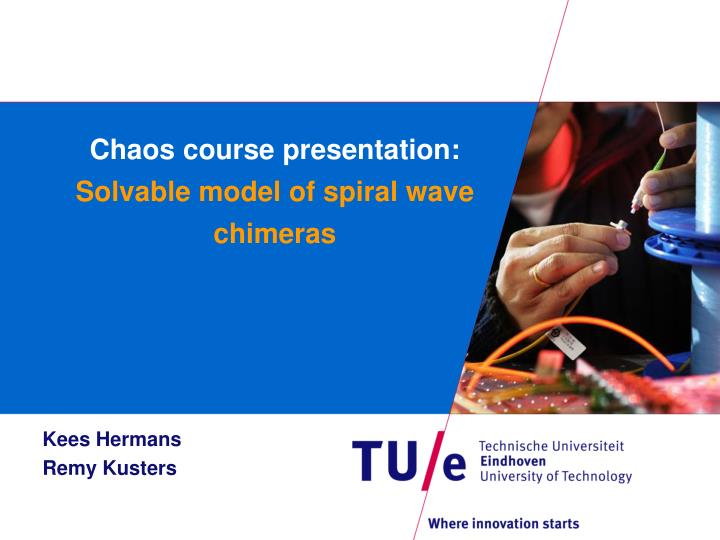 chaos course presentation solvable model of spiral wave chimeras n.
