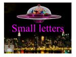 small letters