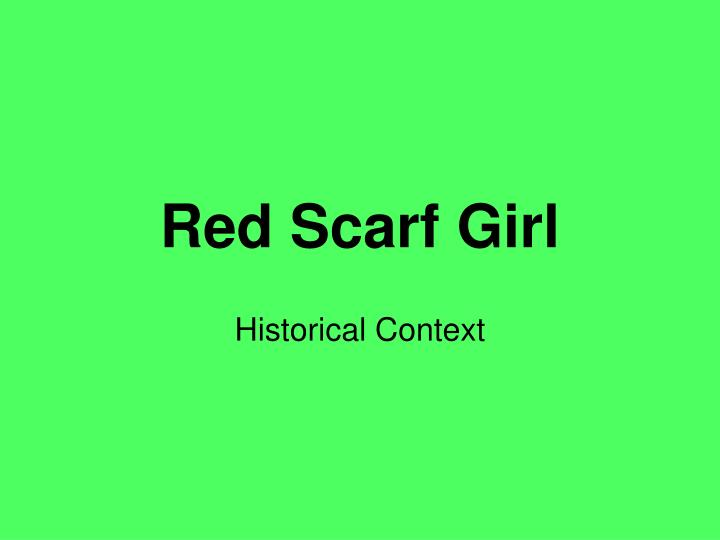 red scarf girl n.