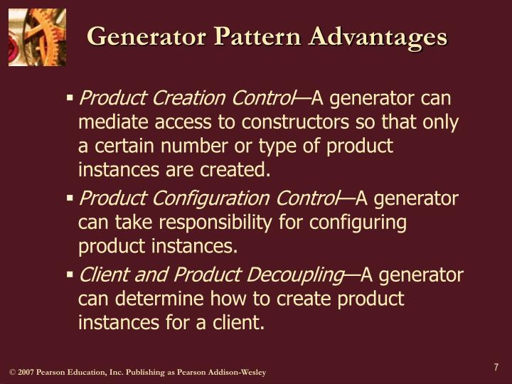 Generator Pattern Advantages