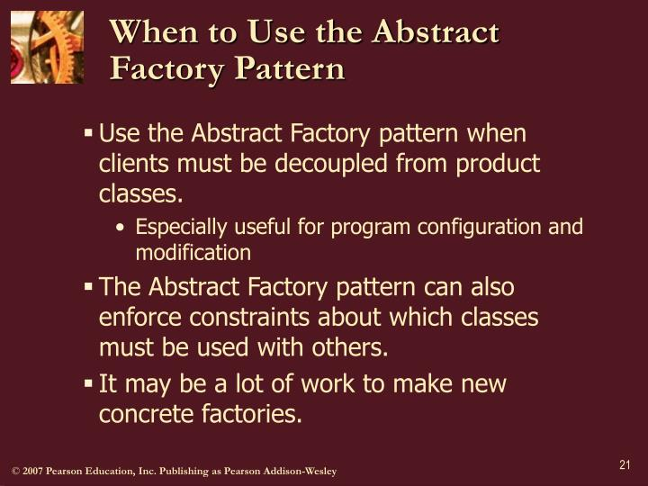 When to Use the Abstract Factory Pattern