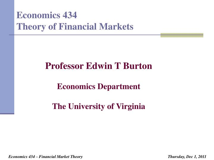 economics 434 theory of financial markets n.