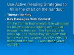 use active reading strategies to fill in the chart on the handout