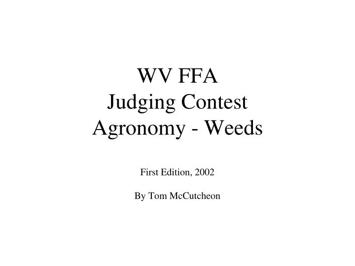 wv ffa judging contest agronomy weeds first edition 2002 by tom mccutcheon n.
