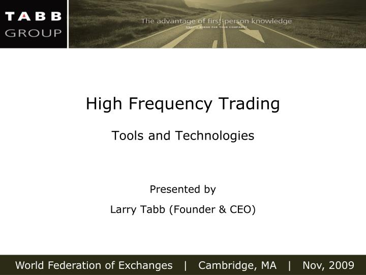 high frequency trading tools and technologies n.