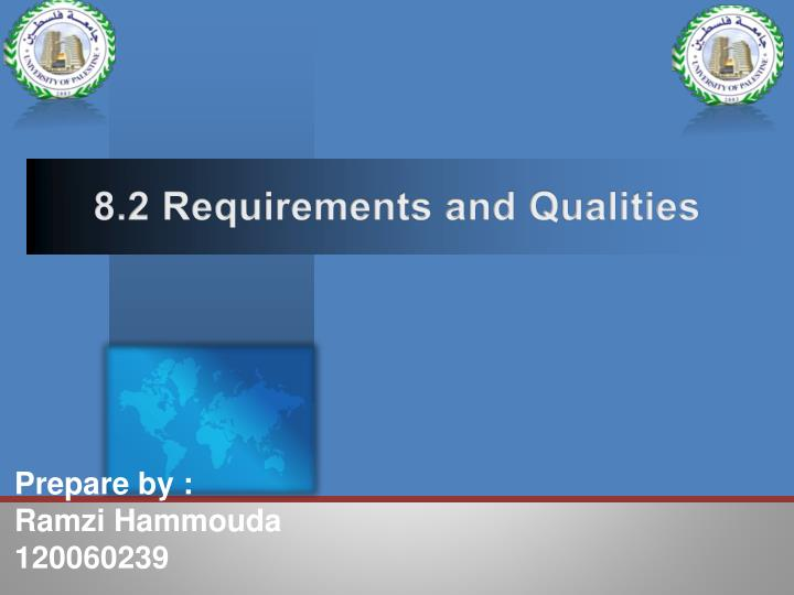 8 2 requirements and qualities n.