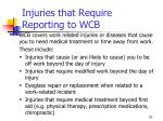 injuries that require reporting to wcb
