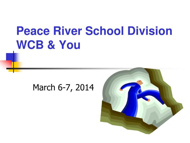 peace river school division wcb you n.
