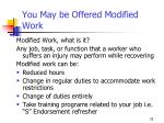 you may be offered modified work
