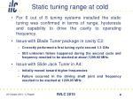 static tuning range at cold1