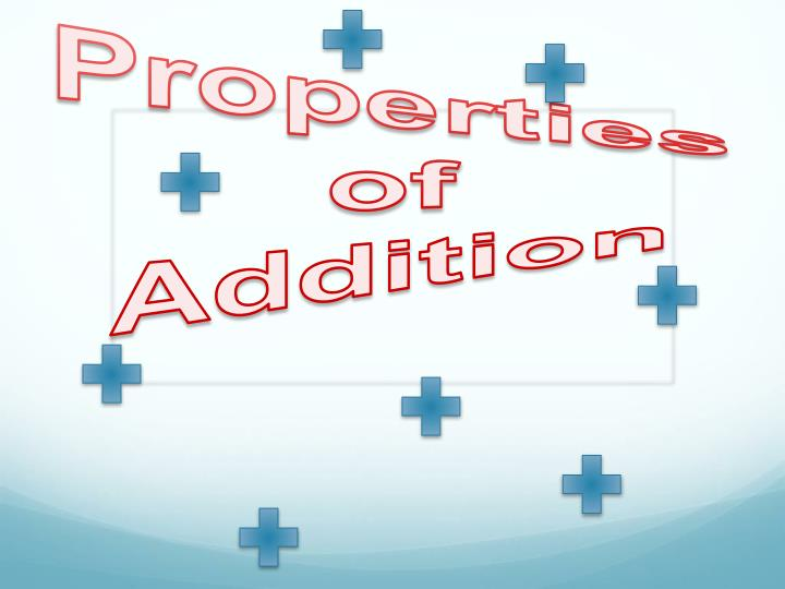 properties of addition n.