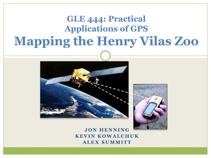 gle 444 practical applications of gps mapping the henry vilas zoo n.