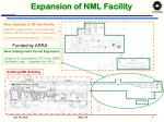 expansion of nml facility