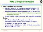 nml cryogenic system