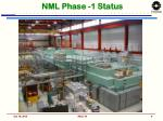 nml phase 1 status