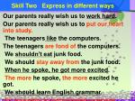 skill two express in different ways