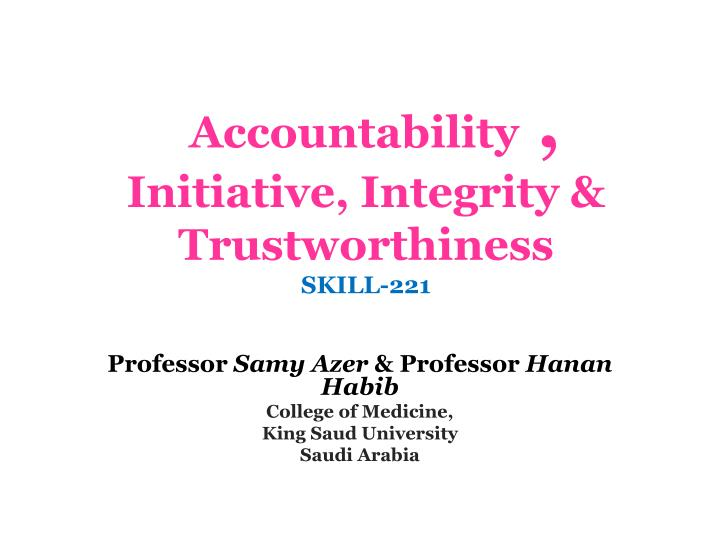 accountability initiative integrity trustworthiness skill 221 n.