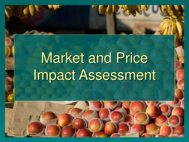 market and price impact assessment n.