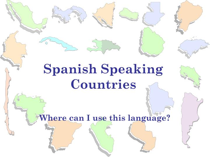 spanish speaking countries n.