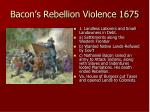 bacon s rebellion violence 1675
