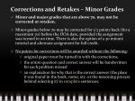 corrections and retakes minor grades