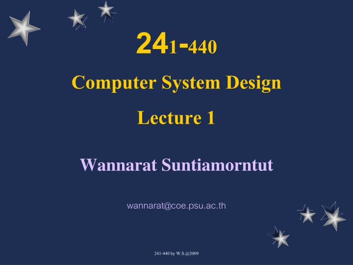 24 1 440 computer system design lecture 1 n.