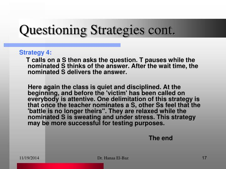 Questioning Strategies cont.