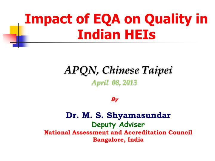 impact of eqa on quality in indian heis n.