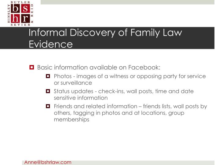 Informal Discovery of Family Law Evidence
