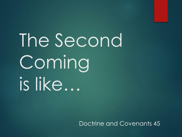the second coming is like n.
