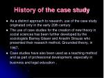 history of the case study