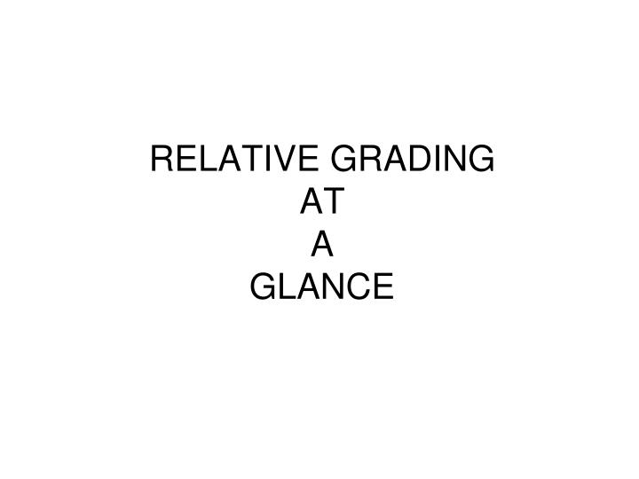 relative grading at a glance n.