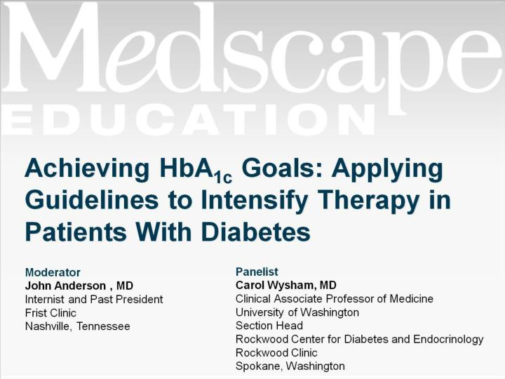 achieving hba 1c goals applying guidelines to intensify therapy in patients with diabetes n.