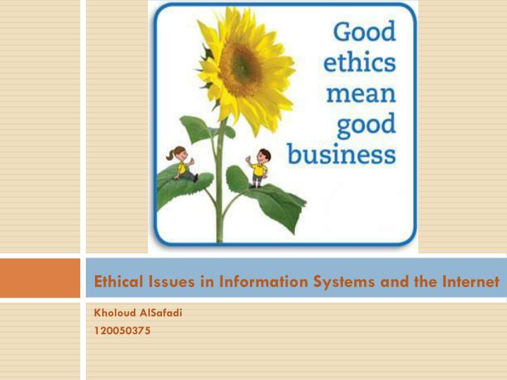 ethical issues in information systems and the internet n.