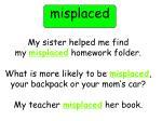 misplaced1