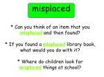 misplaced2