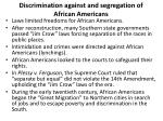 discrimination against and segregation of african americans