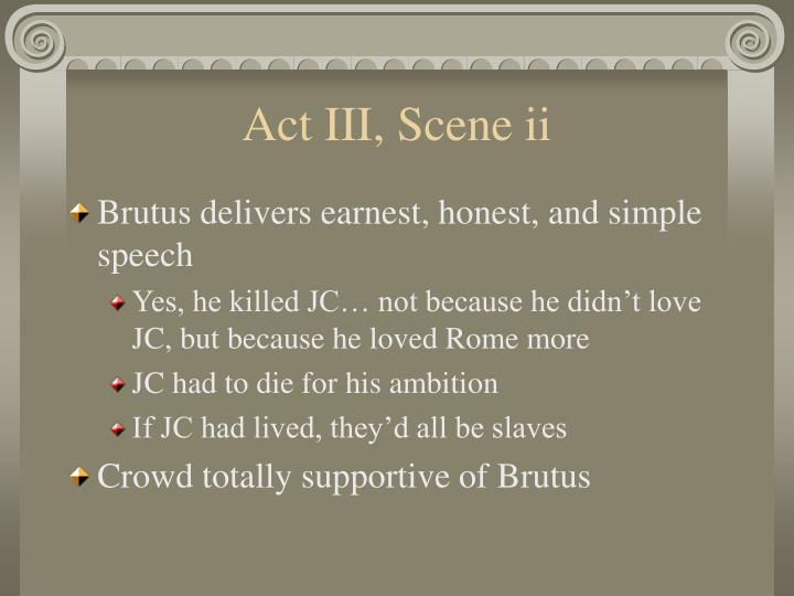 Act III, Scene ii