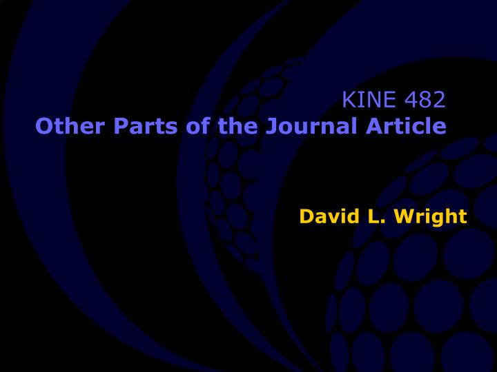kine 482 other parts of the journal article n.