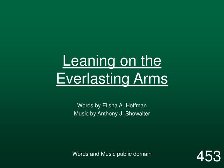leaning on the everlasting arms n.