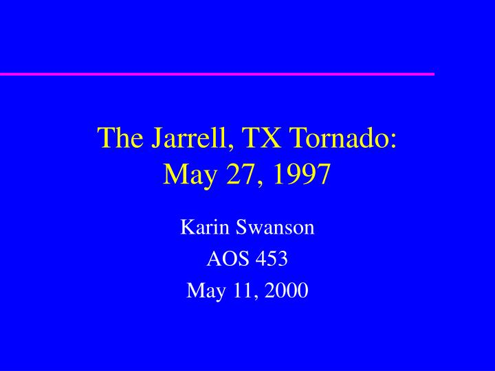 the jarrell tx tornado may 27 1997 n.