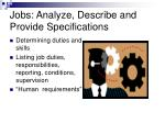 jobs analyze describe and provide specifications