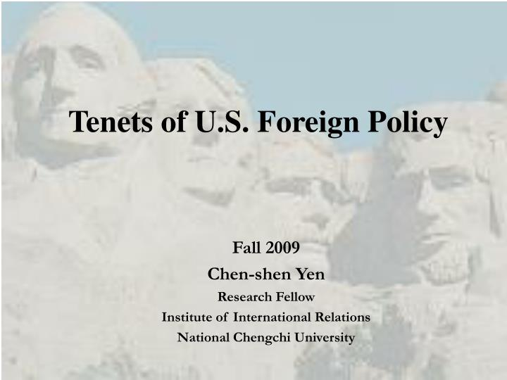 tenets of u s foreign policy n.