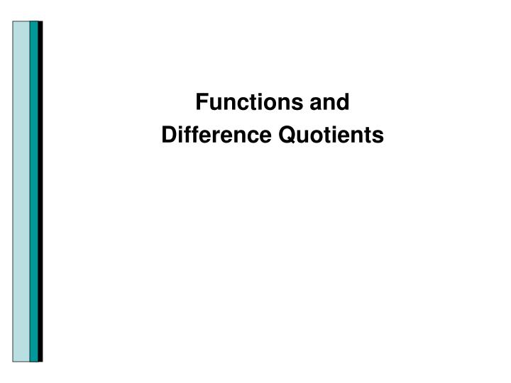 Functions and