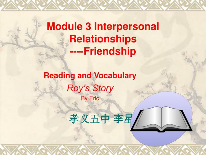 module 3 interpersonal relationships friendship n.