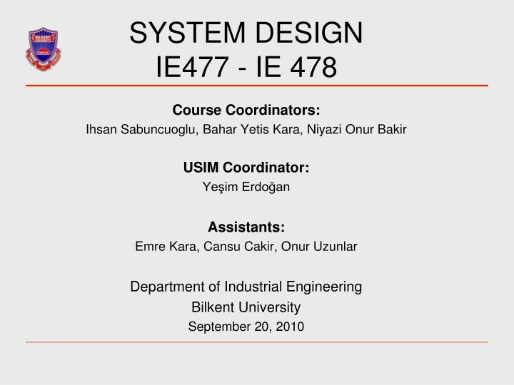 system design ie477 ie 478 n.