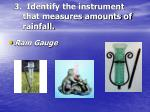 3 identify the instrument that measures amounts of rainfall