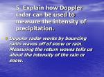5 explain how doppler radar can be used to measure the intensity of precipitation
